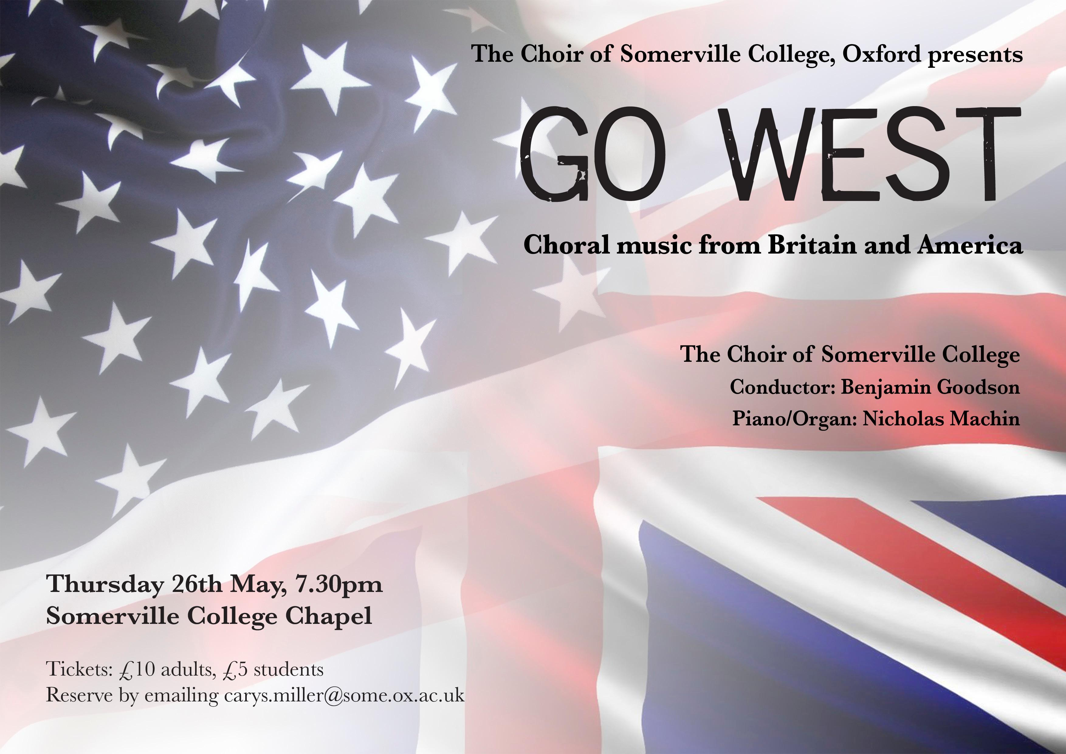26th May, Somerville College Choir – GO WEST, choral music from Britain and America